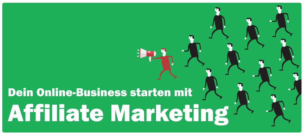 Klartext vom Profi: Dein Online-Business starten mit Affiliate Marketing
